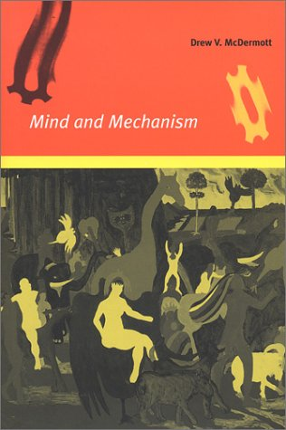 Mind and Mechanism   2001 edition cover