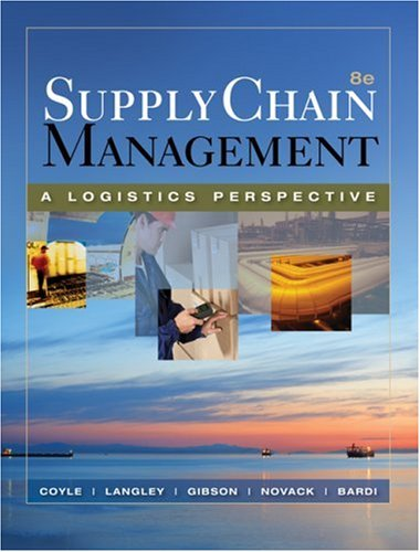 Supply Chain Management A Logistics Perspective 8th 2009 edition cover