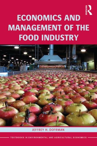 Economics and Management of the Food Industry   2014 edition cover