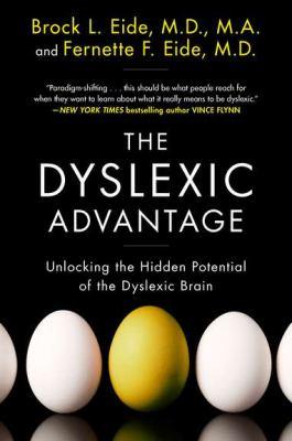 Dyslexic Advantage Unlocking the Hidden Potential of the Dyslexic Brain  2012 edition cover