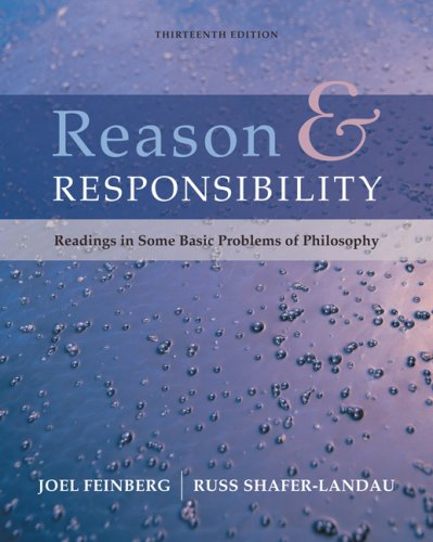 Reason and Responsibility Readings in Some Basic Problems of Philosophy 13th 2008 edition cover