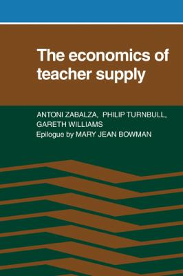 Economics of Teacher Supply   2010 9780521133920 Front Cover