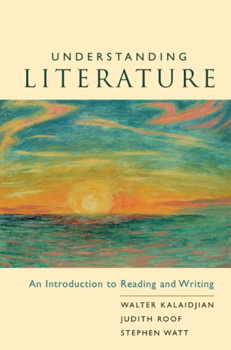 Understanding Literature An Introduction to Reading and Writing  2004 9780618084920 Front Cover