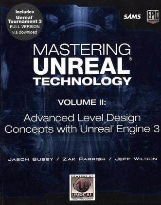 Mastering Unreal Technology Advanced Level Design Concepts with Unreal Engine 3  2010 edition cover