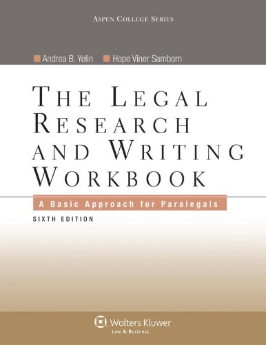 Legal Research and Writing Workbook A Basic Approach for Paralegals 6th 2011 (Revised) edition cover