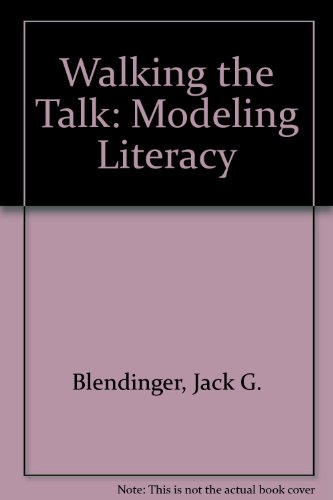 Walking the Talk Modeling Literacy Revised  9780757572920 Front Cover