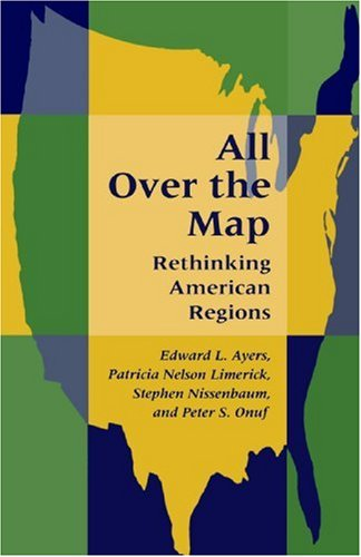 All over the Map Rethinking American Regions  1996 edition cover
