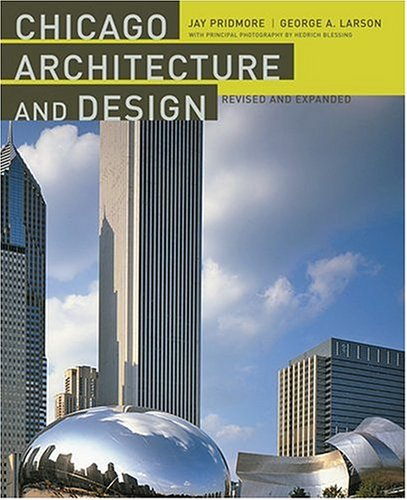 Chicago Architecture and Design  2nd 2005 (Revised) edition cover