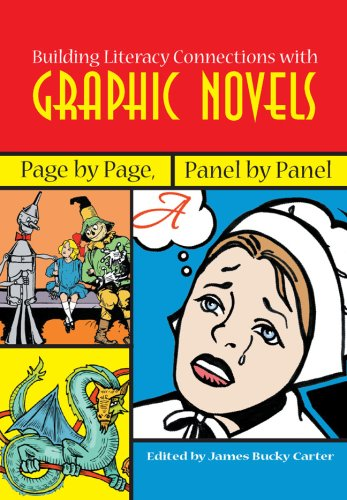 Building Literacy Connections with Graphic Novels Page by Page, Panel by Panel  2007 edition cover