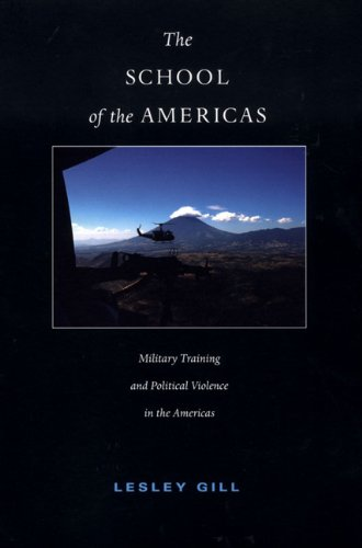 School of the Americas Military Training and Political Violence in the Americas  2004 edition cover