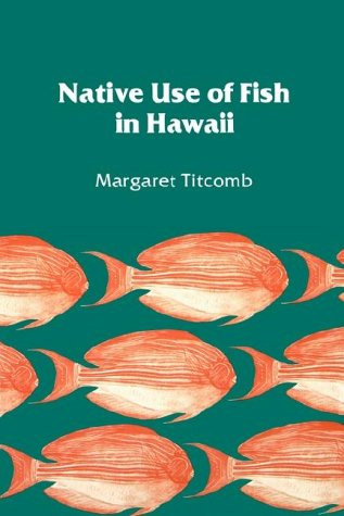 Native Use of Fish in Hawaii  2nd 1982 edition cover