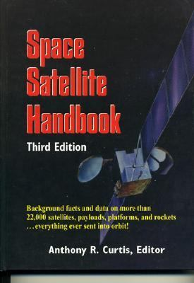 Space Satellite Handbook  3rd 1994 9780884151920 Front Cover