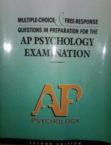 Multiple-Choice and Free-Response Questions in Preparation for the AP Psychology Examination 2nd Edition  2nd 2006 9780978719920 Front Cover