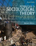 Introduction to Sociological Theory Theorists, Concepts, and Their Applicability to the Twenty-First Century 2nd 2014 edition cover