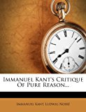Immanuel Kant's Critique of Pure Reason...   0 edition cover