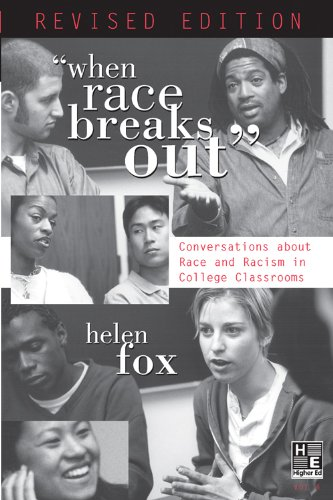 When Race Breaks Out Conversations about Race and Racism in College Classrooms 6th 2010 (Revised) edition cover