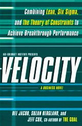 Velocity Combining Lean, Six Sigma and the Theory of Constraints to Achieve Breakthrough Performance  2010 edition cover