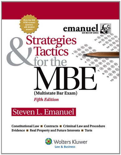Strategies & Tactics for the MBE (Multistate Bar Exam) 7th 2012 9781454809920 Front Cover