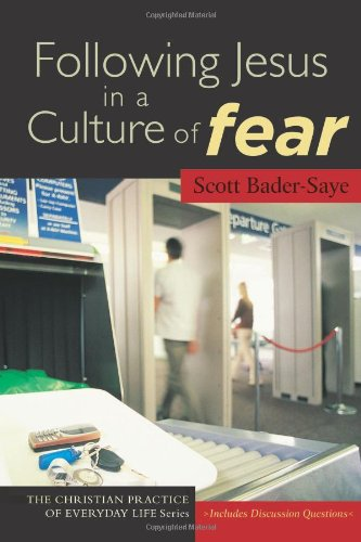 Following Jesus in a Culture of Fear   2007 edition cover