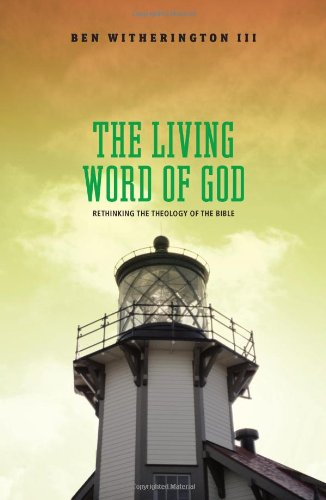 Living Word of God Rethinking the Theology of the Bible  2007 edition cover