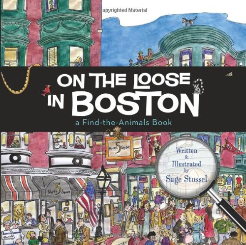 On the Loose in Boston   2009 9781933212920 Front Cover