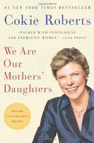 We Are Our Mothers' Daughters  Revised  edition cover