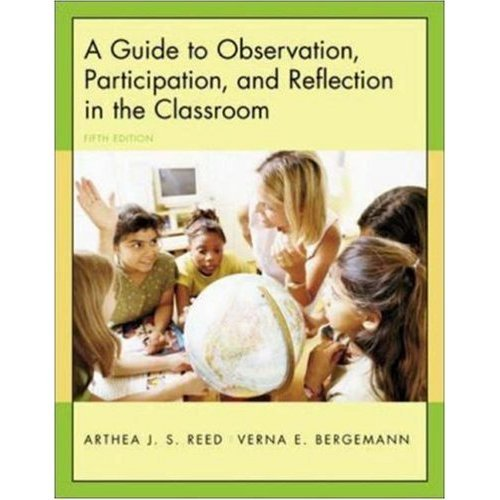 Guide to Observation, Participation, and Reflection in the Classroom 5th 2005 edition cover