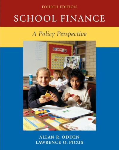 School Finance A Policy Perspective 4th 2008 edition cover