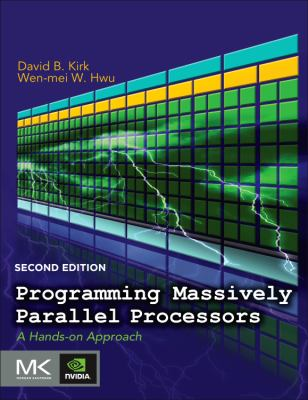 Programming Massively Parallel Processors A Hands-On Approach 2nd 2013 edition cover