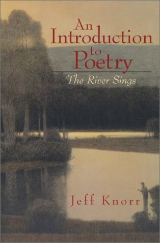 Introduction to Poetry The River Sings  2004 edition cover