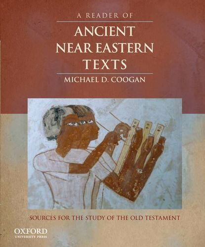 Reader of Ancient near Eastern Texts Sources for the Study of the Old Testament  2012 edition cover