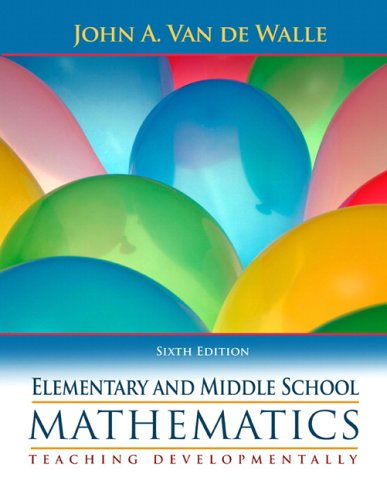 Elementary and Middle School Mathematics Teaching Developmentally 6th 2007 (Revised) edition cover
