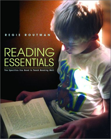 Reading Essentials The Specifics You Need to Teach Reading Well  2002 edition cover
