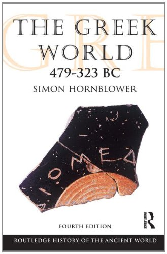 Greek World, 479 - 323 BC  4th 2011 (Revised) edition cover