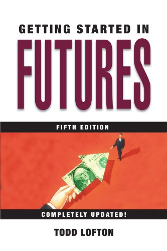 Getting Started in Futures  5th 2005 (Revised) 9780471732921 Front Cover