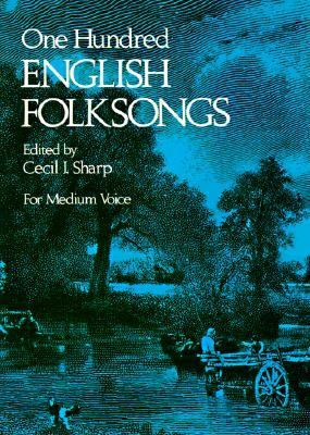 One Hundred English Folksongs  Reprint  edition cover