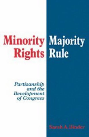 Minority Rights, Majority Rule Partisanship and the Development of Congress  1997 9780521587921 Front Cover
