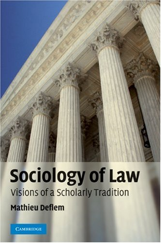 Sociology of Law Visions of a Scholarly Tradition  2008 edition cover
