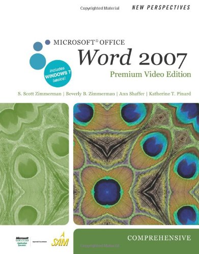 New Perspectives on Microsoft Office Word 2007, Comprehensive, Premium Video Edition   2011 9780538475921 Front Cover