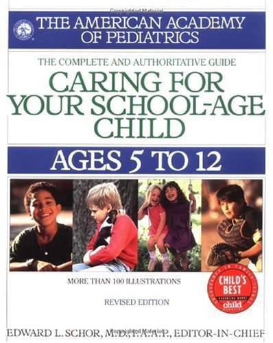 Caring for Your School Age Child Ages 5-12  1999 (Revised) 9780553379921 Front Cover
