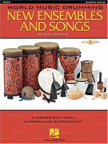 World Music Drumming: New Ensembles and Songs A Cross-Cultural Curricular Supplement  2004 edition cover
