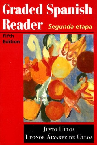Graded Spanish Reader Segunda Etapa 5th 1996 (Revised) 9780669353921 Front Cover