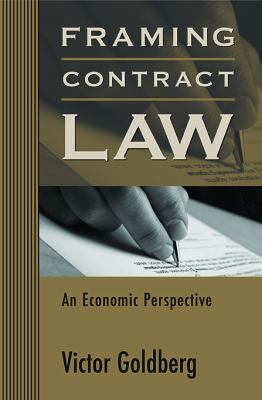 Framing Contract Law An Economic Perspective  2006 9780674063921 Front Cover