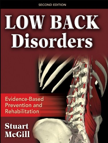 Low Back Disorders Evidenced-Based Prevention and Rehabilitation 2nd 2007 (Revised) edition cover