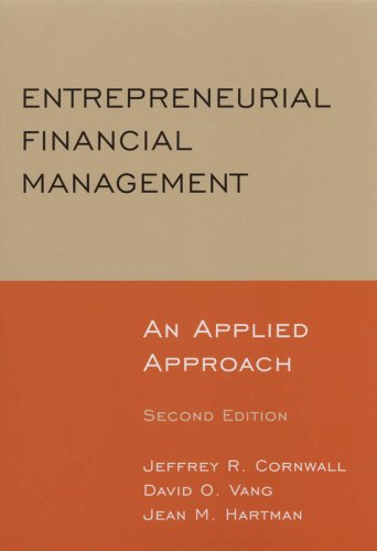 Entrepreneurial Financial Management An Applied Approach 2nd 2010 (Revised) edition cover
