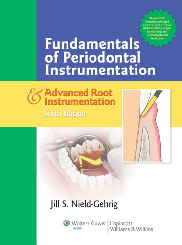 Fundamentals of Periodontal Instrumentation and Advanced Root Instrumentation  6th 2008 (Revised) edition cover
