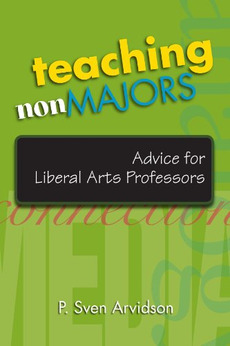 Teaching Nonmajors Advice for Liberal Arts Professors  2008 edition cover