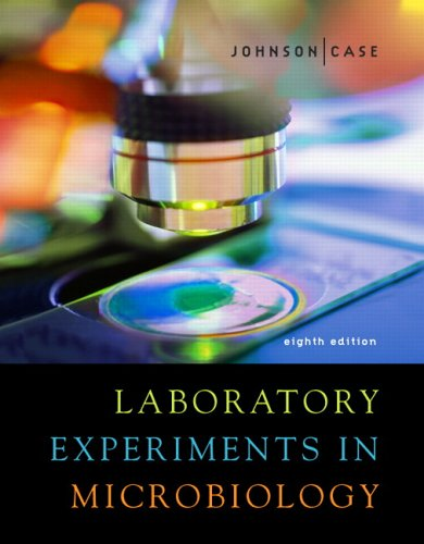 Laboratory Experiments in Microbiology  8th 2007 (Revised) edition cover