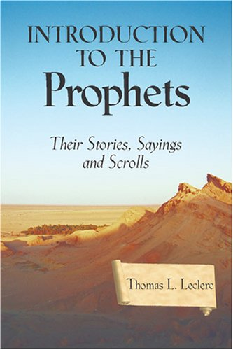 Introduction to the Prophets Their Stories, Sayings, and Scrolls  2007 edition cover
