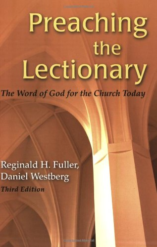 Preaching the Lectionary The Word of God for the Church Today 3rd 2006 (Revised) edition cover